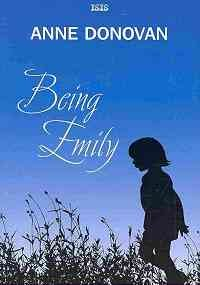 9780753181294: Being Emily (Isis General Fiction)