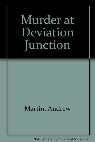 9780753181317: Murder at Deviation Junction