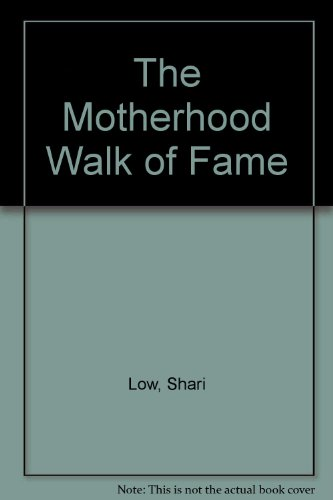 9780753181379: The Motherhood Walk of Fame