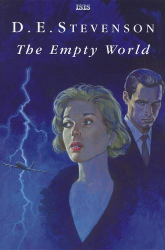 The Empty World: A Romance of the Future (Isis Romance) (0753181770) by Stevenson, D. E.