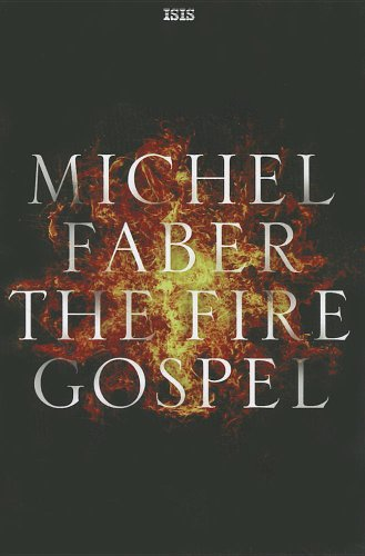 9780753181935: The Fire Gospel (Isis General Fiction)