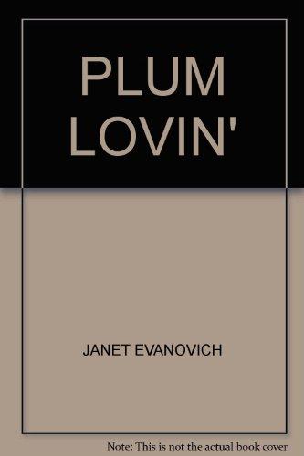 9780753182147: Plum Lovin'