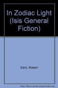 9780753182451: In Zodiac Light (Isis General Fiction)