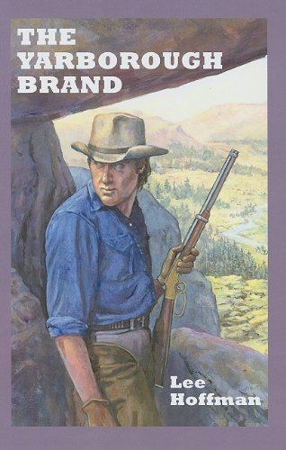 The Yarborough Brand (Sagebrush Westerns): Hoffman, Lee
