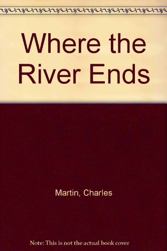 9780753182888: Where the River Ends