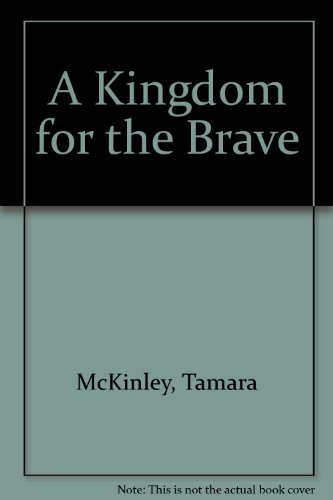 9780753183076: A Kingdom for the Brave
