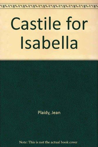 9780753183458: Castile for Isabella
