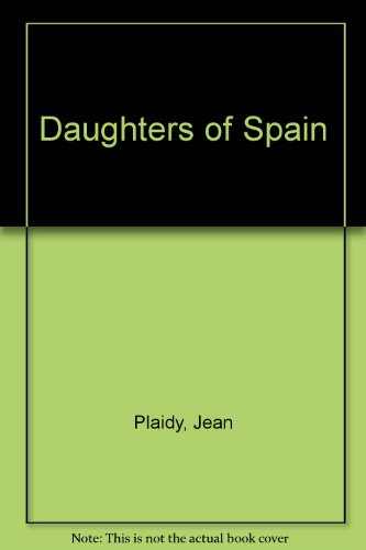 9780753183496: Daughters Of Spain