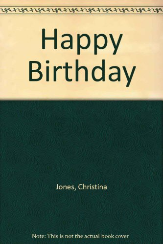 Happy Birthday: Jones, Christina