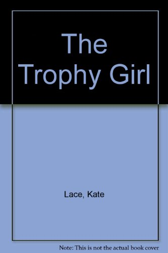 9780753183625: The Trophy Girl