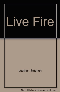 9780753184196: Live Fire