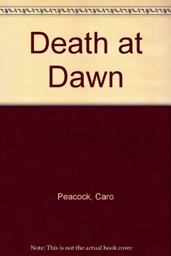 9780753184547: Death At Dawn