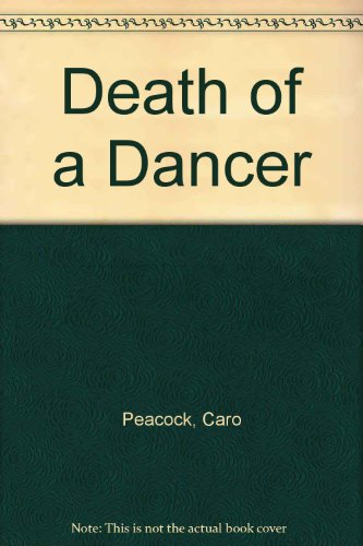 9780753184578: Death Of A Dancer