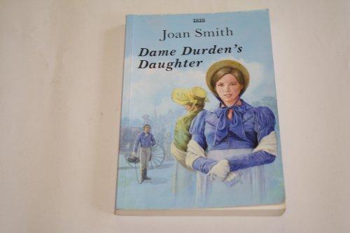 9780753184813: Dame Durden's Daughter