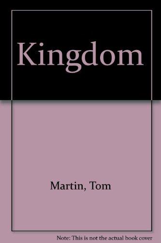 Kingdom: Martin, Tom