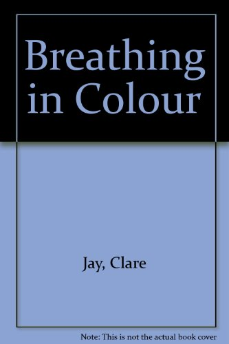 9780753184967: Breathing In Colour