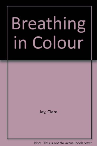 9780753184974: Breathing In Colour