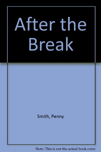 9780753185926: After The Break