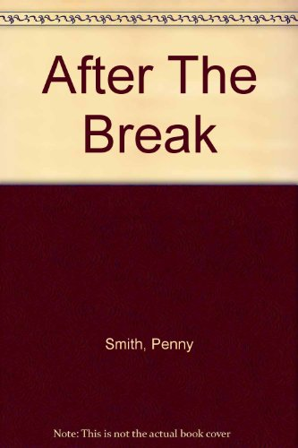 9780753185933: After The Break