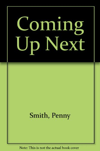 Coming Up Next: Smith, Penny