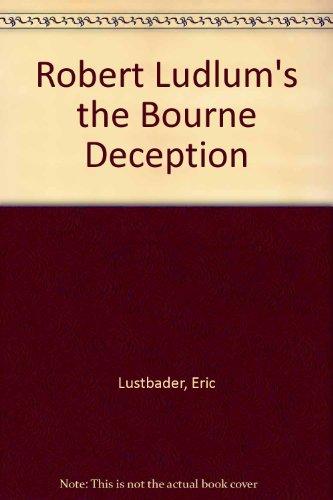9780753186510: Robert Ludlum's The Bourne Deception
