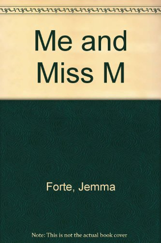 9780753186640: Me and Miss M