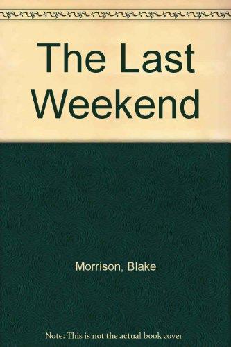 9780753186800: The Last Weekend