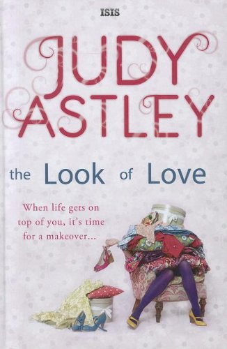The Look of Love (Hardcover): Judy Astley