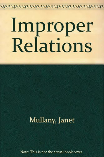 Improper Relations: Mullany, Janet