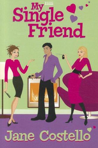 9780753187739: My Single Friend