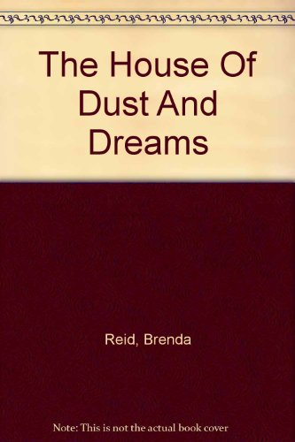 9780753187845: The House Of Dust And Dreams