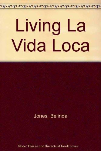9780753188002: Living La Vida Loca