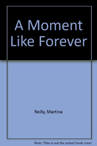 9780753188460: A Moment Like Forever