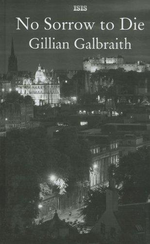 No Sorrow To Die: Galbraith, Gillian