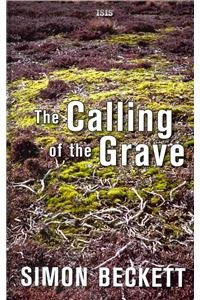 9780753188903: The Calling Of The Grave