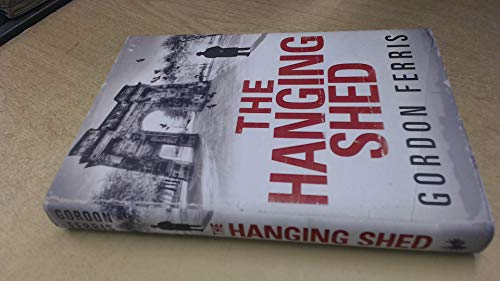 9780753189023: The Hanging Shed