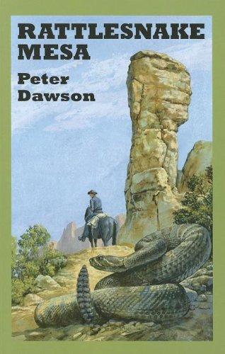 Rattlesnake Mesa (I): Dawson, Peter