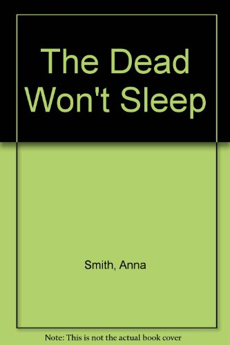 9780753190241: The Dead Won't Sleep