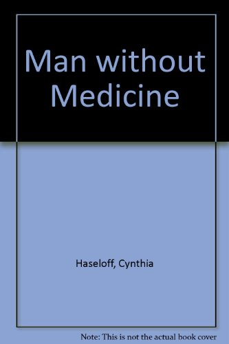 9780753191293: Man Without Medicine