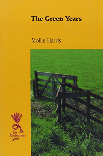 The Green Years (Isis Nonfiction) (0753193477) by Harris, Mollie