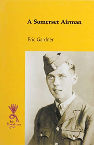 9780753193525: A Somerset Airman: The Story of an Raf Armourer, 1939-1946 (Isis Reminiscence Series)