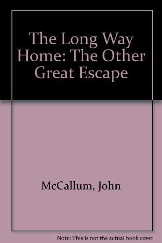 9780753193716: The Long Way Home: The Other Great Escape