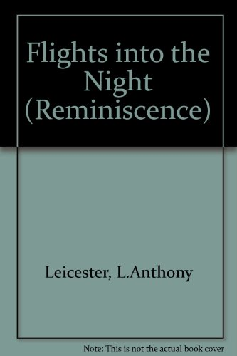 9780753194096: Flights into the Night (Reminiscence)