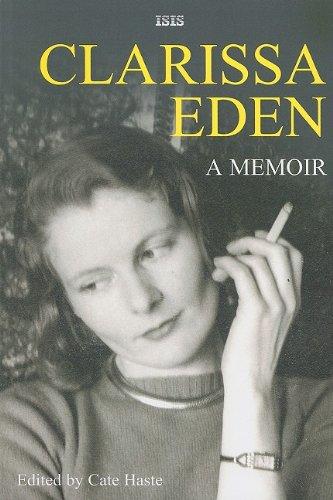 9780753194935: Clarissa Eden: A Memoir: From Churchill to Eden