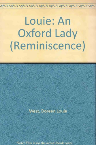 9780753196571: Louie: An Oxford Lady (Reminiscence)