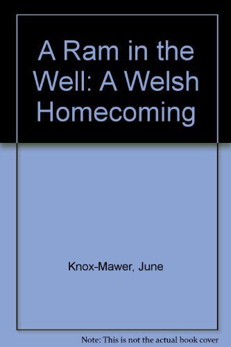 9780753196908: A Ram in the Well: A Welsh Homecoming