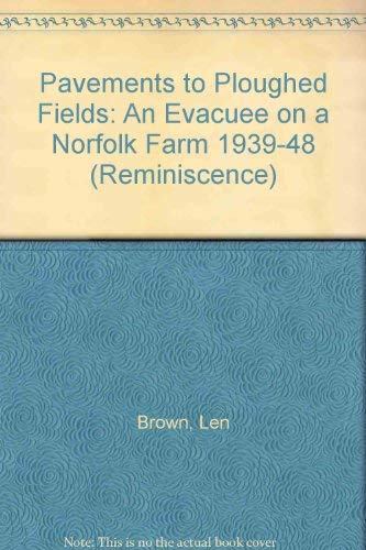 9780753197479: Pavements To Ploughed Fields (Isis Nonfiction)