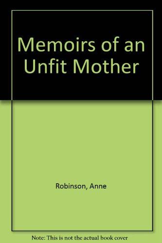9780753197684: Memoirs of an Unfit Mother