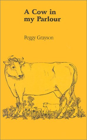 9780753197745: A Cow In My Parlour (Isis (Hardcover Large Print))