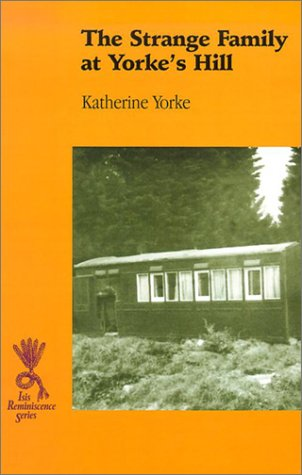 The Strange Family at Yorke's Hill (Isis (Hardcover Large Print)): Yorke, Katherine